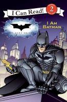 Cover image for The dark knight : I am batman