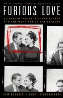 Cover image for Furious love : Elizabeth Taylor, Richard Burton, and the marriage of the century