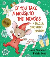 Cover image for If you take a mouse to the movies : a special Christmas edition