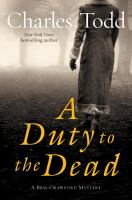 Cover image for A duty to the dead. bk. 1 : Bess Crawford mystery series