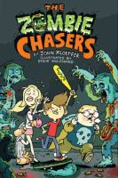 Cover image for The zombie chasers. bk. 1 : Zombie chasers series