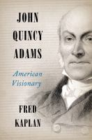 Cover image for John Quincy Adams [large print] : American visionary
