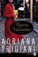 Cover image for Brava, Valentine. bk. 2 [large print]: Valentine Roncalli series