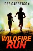 Cover image for Wildfire run
