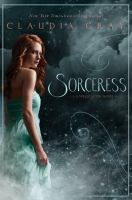 Cover image for Sorceress. bk. 3 : Spellcaster series