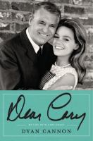 Imagen de portada para Dear Cary : my life with Cary Grant