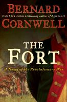 Cover image for The fort : a novel of the Revolutionary War