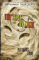 Cover image for The rise of nine. bk. 3 : Lorien legacies series