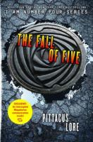 Cover image for The fall of five. bk. 4 : Lorien legacies series