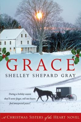 Cover image for Grace. bk. 4 : a Christmas sisters of the heart novel