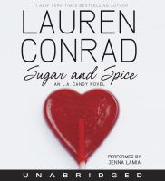 Cover image for Sugar and spice L. A. Candy Series, Book 3.