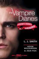 Cover image for Origins. v. 1 : Vampire diaries. Stefan's diaries series