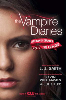 Cover image for The craving. bk. 3 : Vampire diaries. Stefan's diaries