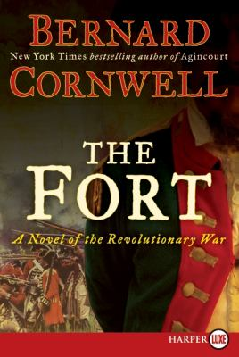 Cover image for The fort [large print] : a novel of the Revolutionary War