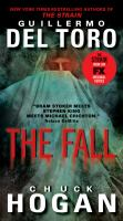 Cover image for The fall. bk. 2 Strain trilogy