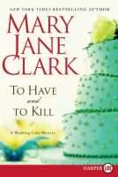 Cover image for To have and to kill. bk. 1 Piper Donovan series