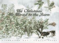 Cover image for The Christmas we moved to the barn