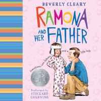 Cover image for Ramona and her father Ramona Quimby Series, Book 4.