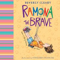 Cover image for Ramona the brave Ramona Quimby Series, Book 3.