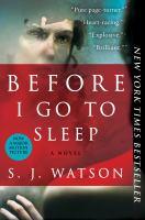 Imagen de portada para Before I go to sleep a novel