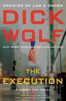 Cover image for The execution. bk. 2 : a Jeremy Fisk novel