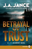 Cover image for Betrayal of trust. bk. 19 J. P. Beaumont series