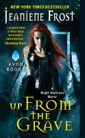 Imagen de portada para Up from the grave A Night Huntress Novel.