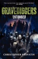 Cover image for Entombed. bk. 3 : Gravediggers series