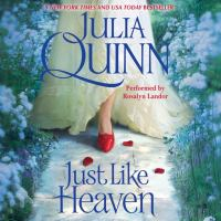 Cover image for Just like heaven Smythe-Smith Quartet, Book 1.