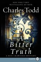 Cover image for A bitter truth. bk. 3 a Bess Crawford mystery