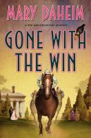 Cover image for Gone with the win. bk. 28 : Bed-and-breakfast mystery series