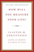 Cover image for How will you measure your life?
