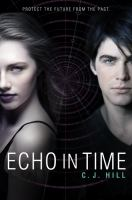 Cover image for Echo in time. bk. 2 : Erasing time series