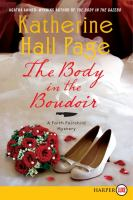 Cover image for The body in the boudoir. bk. 20 Faith Fairchild series