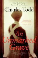 Cover image for An unmarked grave. bk. 4 Bess Crawford mystery series