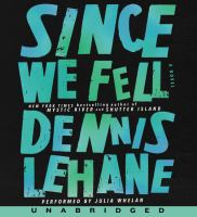 Cover image for Since we fell [sound recording CD] : a novel