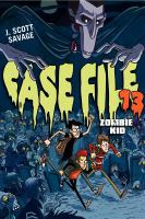 Cover image for Zombie kid. [v. 1] : Case file 13 series