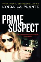 Cover image for Prime suspect. bk. 1 : Prime suspect series