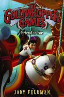 Cover image for The Gollywhopper Games. bk. 3 : friend or foe