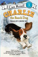 Cover image for Charlie's snow day : Charlie the ranch dog series