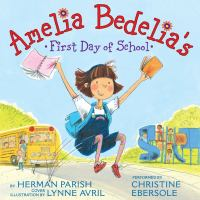 Cover image for Amelia bedelia's first day of school
