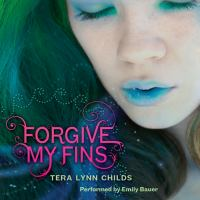 Cover image for Forgive my fins Fins series, book 1.