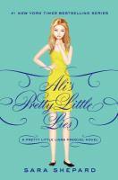 Cover image for Ali's pretty little lies.  bk. 0.5 : Pretty little liars series