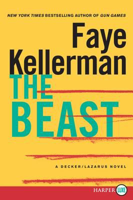 Cover image for The beast. bk. 21 Peter Decker and Rina Lazarus series