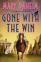 Cover image for Gone with the win. bk. 28 Bed-and-breakfast mystery series