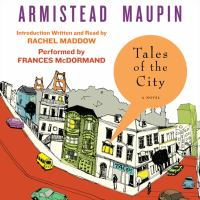 Cover image for Tales of the city Tales of the City Series, Book 1.
