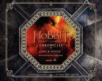 Cover image for The Hobbit, the battle of the five armies : chronicles : art & design