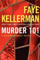 Cover image for Murder 101. bk. 22 : Peter Decker/Rina Lazarus series