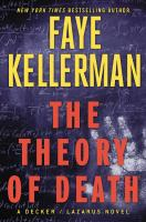 Cover image for The theory of death. bk. 23 : Peter Decker/Rina Lazarus series