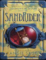 Cover image for SandRider. bk. 2 : TodHunter Moon series